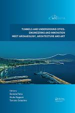 Tunnels and Underground Cities. Engineering and Innovation Meet Archaeology, Architecture and Art