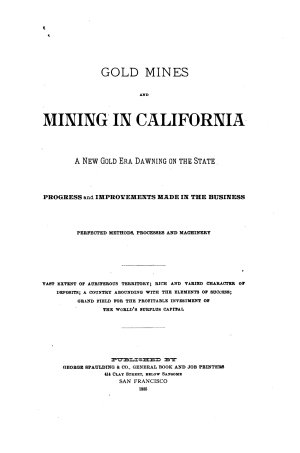 Gold Mines and Mining in California