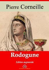 Rodogune: Nouvelle édition augmentée