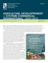 Agriculture, dèveloppment et système commercial international: 2000-2015: Synopsis
