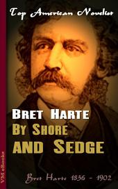 By Shore and Sedge: Top American Novelist