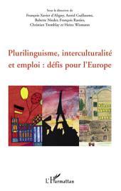 Plurilinguisme, interculturalité et emploi : défis pour l'Europe