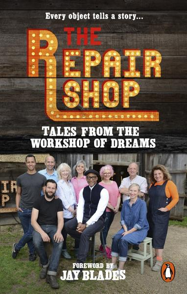 Download The Repair Shop  Tales from the Workshop of Dreams Book