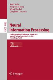Neural Information Processing: 22nd International Conference, ICONIP 2015, Istanbul, Turkey, November 9-12, 2015, Proceedings, Part 2