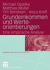 Grundeinkommen und Werteorientierungen: Eine empirische Analyse