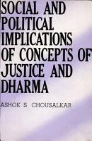 Social   Political Implications of Concepts of Justice   Dharma PDF