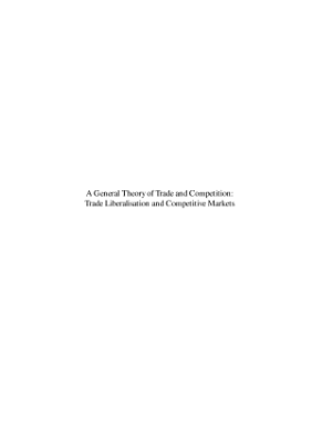 A General Theory of Trade and Competition