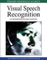 Visual Speech Recognition: Lip Segmentation and Mapping