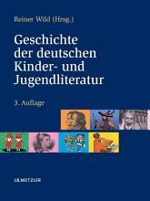 Geschichte der deutschen Kinder  und Jugendliteratur PDF