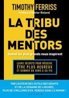 La tribu des mentors  quand les plus grands nous inspirent PDF