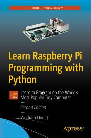 Learn Raspberry Pi Programming with Python PDF