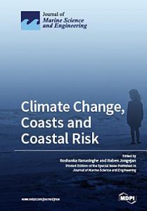 Climate Change  Coasts and Coastal Risk