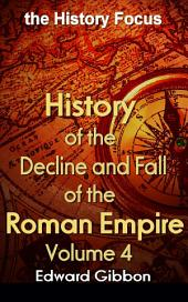 History of the Decline and Fall of the Roman Empire V4: the History Focus