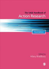 The SAGE Handbook of Action Research: Edition 3