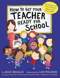 How To Get Your Teacher Ready For School Book PDF