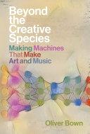 Beyond the Creative Species