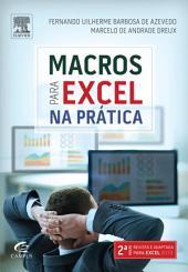 Macros Para Excel Na Prática: Edição 2