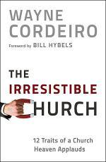 Irresistible Church, The