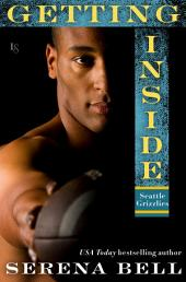 Getting Inside: A Seattle Grizzlies Novel
