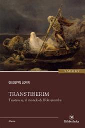 Transtiberim: Trastevere il regno dell'oltretomba
