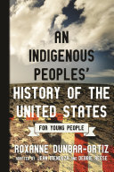 An Indigenous Peoples  History of the United States for Young People PDF