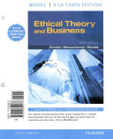 Ethical Theory and Business  Books a la Carte Plus Mysearchlab with Etext    Access Card Package PDF