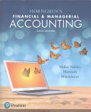 Horngren s Financial and Managerial Accounting Plus MyAccountingLab with Pearson EText    Access Card Package