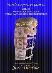 Memoria, Lenguaje y otras Capacidades Intelectuales: Teoría Cognitiva Global
