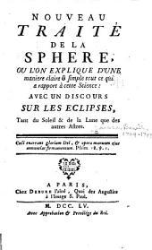 Nouveau traité de la sphere ... avec un discours sur les eclipses ...