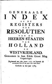 Resolutien van de Heeren Staaten van Holland en Westvriesland: in haar Edele Groot Mog. Vergadering