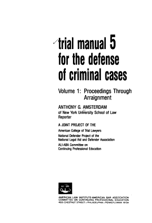 Trial Manual 5 for the Defense of Criminal Cases  Proceedings through arraignment PDF