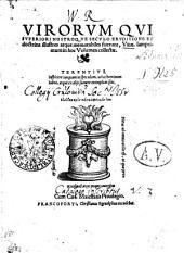 Virorum qui superiori nostroque seculo eruditione et doctrina illustres atque memorabiles fuerunt, vitae
