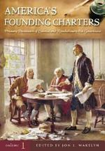 Americas Founding Charters [Three Volumes]