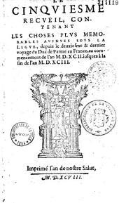 Le cinquiesme recueil, contenant les choses plus memorables avenues sous la Ligue... [par Samuel Du Lis [i. e. Simon Goulart]]