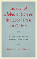 Impact of Globalization on the Local Press in China PDF