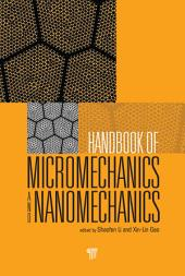 Handbook of Micromechanics and Nanomechanics