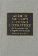 Arthur Miller s Life and Literature PDF