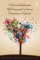 Child and Adolescent Wellbeing and Violence Prevention in Schools PDF