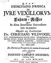 Exercitatio juridica de jure vexillorum, Vom Fahnen-Rechte (resp.) Johanne Casparo Heinrici. - Jenae, Müller 1697
