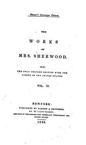 The Works of Mrs. Sherwood: Volume 3