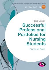 Successful Professional Portfolios for Nursing Students: Edition 2
