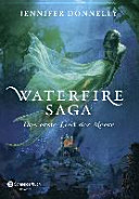 Waterfire Saga   Das erste Lied der Meere PDF