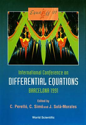 Equadiff 91   International Conference On Differential Equations  In 2 Volumes