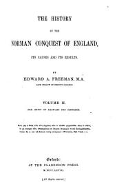 The History of the Norman Conquest of England: Its Causes and Its Results. ¬The reign of Edward the Confessor, Volume 2