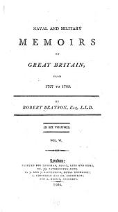 Naval and Military Memoirs of Great Britain, from 1727 to 1783: Volume 6