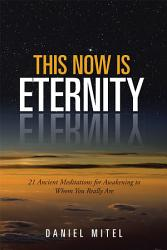 This Now Is Eternity Book PDF
