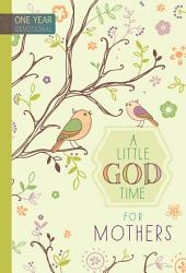 A Little God Time For Mothers Book PDF