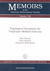 Topological Invariants for Projection Method Patterns: Issue 758