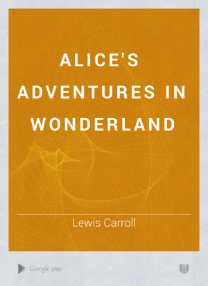 Alice s Adventures in Wonderland