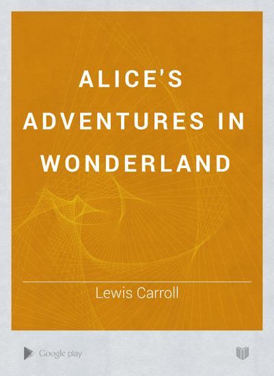 Alice s Adventures in Wonderland PDF